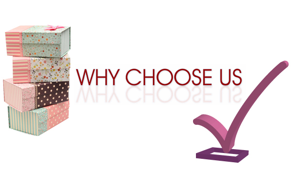 Why Choose Our Custom Gift Boxes.